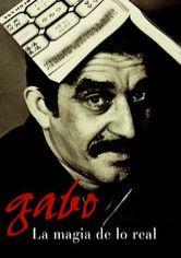 Gabo, la magia de lo real Netflix documentales - EnNetflix.co