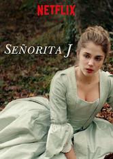 Señorita J Netflix Film Ennetflix Co